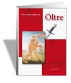 OLTRE - Luigi Pellegrini Editore