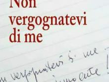 """Presentazione del libro """"Non vergognatevi di me"""" di Antonio Chieffallo, ed Pellegrini"""