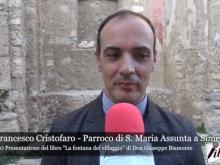 """Intervista a Don Francesco Cristofaro - """"La fontana del villaggio"""""""