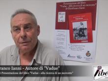 """Intervista a Gianfranco Ianni autore di """"Vadue"""""""