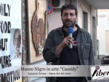 Intervista a Mauro Nigro in Arte Cassidy - Open Air Art 2021