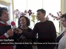 Manuale di Make Up - Intervista a Salvatore Garbato, Roberta Cello e alla Dott.ssa Angela De Grazia