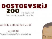 Dostoevskij 200 - Omaggio nel bicentenario dalla nascita