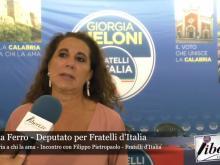 Wanda Ferro (Fratelli d'Italia) - La Calabria a chi la ama