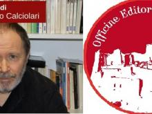 Marco Marchese, fondatore delle Officine Editoriali da Cleto - A cura di Giancarlo Calciolari