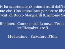 18 Minuti con Rocco Mangiardi & Antonio Saffioti - Modera, Salvatore D'Elia