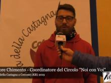 Intervista a Salvatore Chimento - 11^ Sagra della Castagna 2019 a Cotronei