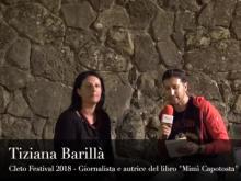 """Intervista a Tiziana Barillà, autrice del libro """"Mimì Capotosta"""" - Cleto Festival 2018, Cleto (Cs)."""