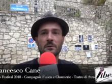 Francesco Cane della Compagnia Fuoco e Clownerie - Cleto Festival 2018, Cleto (Cs).