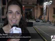 Intervista a Manuela Perri - Notte della Taranta e Tradizioni. Bianchi (Cs)