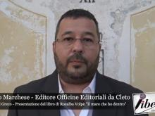 """Intervista all'Editore Marco Marchese, Presentazione de """"Il mare che ho dentro"""" di Rosalba Volpe"""