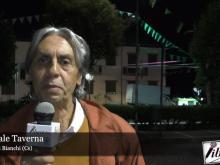 Intervista a Pasquale Taverna, Sindaco di Bianchi (Cs) - Notte della Taranta e Tradizioni
