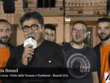 Intervista a Taranta Sound - Notte della Taranta e Tradizioni - Bianchi (Cs)
