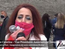 Intervista a Lucente Caterina - Inaugurazione centro antiviolenza Mirabal