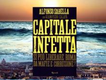 """Docufilm sul libro """"CAPITALE INFETTA"""" di Alfonso Sabella e Giampiero Calapà"""