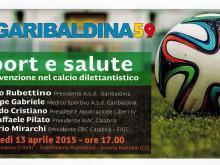 Sport e Salute: La prevenzione nel calcio dilettantistico - Soveria Mannelli (Cz) 13/04/2015