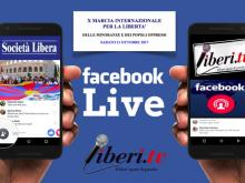X Marcia internazionale per la Libertà - 21 Ottobre 2017 diretta sulla pagina Facebook di Liberi.tv