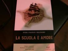 """""""LA SCUOLA E' AMORE"""" di Pier Paolo Segneri ed. Giulio Perrone (L'Erudita)"""