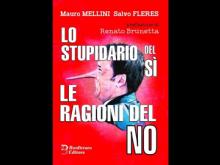 """Mauro Mellini - """"Lo stupidario del SI le ragioni del NO"""" Bonfirraro ed."""