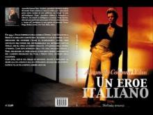 """""""Un eroe italiano"""" - Di Antonella Colonna Vilasi, Neftasia Editore"""